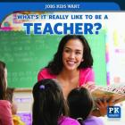 What's It Really Like to Be a Teacher? Cover Image