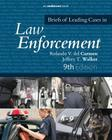 Briefs of Leading Cases in Law Enforcement Cover Image