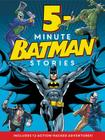 Batman Classic: 5-Minute Batman Stories Cover Image