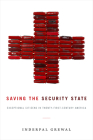 Saving the Security State: Exceptional Citizens in Twenty-First-Century America (Next Wave: New Directions in Women's Studies) Cover Image