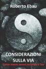 Considerazioni sulla Via: Come vivere sereni secondo il Tao Cover Image