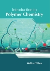 Introduction to Polymer Chemistry Cover Image