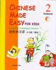 Chinese Made Easy for Kids, Book 2 [With CD (Audio)] Cover Image
