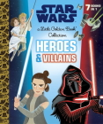 Heroes and Villains Little Golden Book Collection (Star Wars) Cover Image