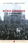 Weimar Communism as Mass Movement 1918-1933 Cover Image