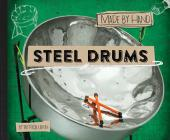 Steel Drums (Made by Hand #3) Cover Image
