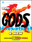 Old Gods & New: A Companion to Jack Kirby's Fourth World Cover Image