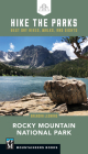 Hike the Parks: Rocky Mountain National Park: Best Day Hikes, Walks, and Sights Cover Image