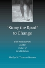Stony the Road to Change: Black Mississippians and the Culture of Social Relations Cover Image