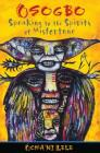 Osogbo: Speaking to the Spirits of Misfortune Cover Image