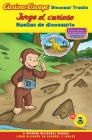 Jorge el curioso huellas de dinosaurio/Curious George Dinosaur Tracks (CGTV Reader Bilingual Edition) Cover Image