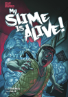 My Slime Is Alive! Cover Image