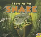 Snake (I Love My Pet) Cover Image