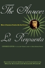 The Answer/La Respuesta: Including Sor Filotea's Letter and New Selected Poems Cover Image