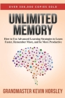 Unlimited Memory: How to Use Advanced Learning Strategies to Learn Faster, Remember More and be More Productive Cover Image