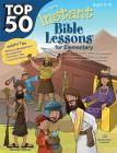 Top 50 Instant Bible Lessons for Elementary with Object Lessons Cover Image