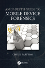 An In-Depth Guide to Mobile Device Forensics Cover Image
