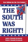 The South Was Right!: A New Edition for the 21st Century Cover Image
