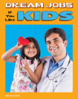 Dream Jobs If You Like Kids Cover Image