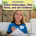 How to Gather Information, Take Notes, and Sort Evidence (Core Writing Skills) Cover Image