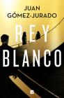 Rey Blanco / White King (LA TRILOGÍA REINA ROJA #3) Cover Image