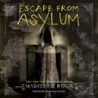 Escape from Asylum: An Asylum Prequel Cover Image