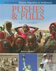 Pushes & Pulls: Why Do People Migrate? (Investigating Human Migration & Settlement) Cover Image