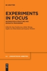 Experiments in Focus (Linguistische Arbeiten #571) Cover Image