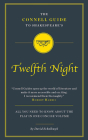 Shakespeare's Twelfth Night (The Connell Guide To ...) Cover Image