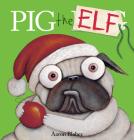 Pig the Elf (Pig the Pug) Cover Image