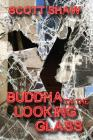 Buddha in the Looking Glass: Further Zen Ramblings from the Internet Cover Image