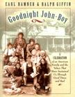 Goodnight, John Boy: A Celebration of an American Family and the Values That Have Sustained Us Through Good Times and Bad Cover Image
