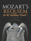 Mozart's Requiem for the Beginning Pianist: With Downloadable Mp3s Cover Image
