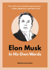 Elon Musk: In His Own Words (In Their Own Words) Cover Image