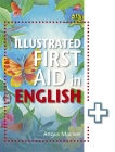 The Illustrated First Aid in English Cover Image