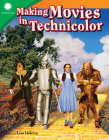 Making Movies in Technicolor (Smithsonian Readers) Cover Image