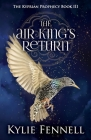 The Air King's Return: The Kyprian Prophecy Book 3 Cover Image