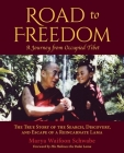 Road to Freedom - A Journey from Occupied Tibet: The True Story of the Search, Discovery, and Escape of a Reincarnate Lama Cover Image