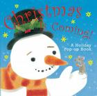 Christmas Is Coming!: A Holiday Pop-Up Book Cover Image