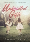 Unbridled Gifts: Bipolar Disorder - A Family Affair Cover Image