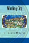 Whaling City Cover Image