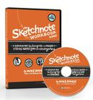 The Sketchnote Workbook Video: Advanced Techniques for Taking Visual Notes You Can Use Anywhere Cover Image