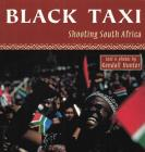 Black Taxi: Shooting South Africa, 1993-94 Cover Image