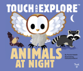 Touch and Explore: Animals at Night Cover Image