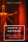 Dante´s Inferno: The Divine Comedy: Hell, Purgatory and Paradise Cover Image