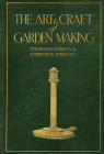The Art and Craft of Garden Making Cover Image
