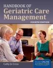 Handbook of Geriatric Care Management Cover Image