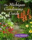 The Michigan Gardening Guide Cover Image