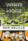 White Noise (Penguin Classics Deluxe Editions) Cover Image