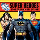 DC Super Heroes Storybook Collection: 7 Books in 1 Hardcover Cover Image